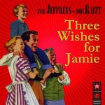 Buy Three Wishes For Jamie (Original Broadway Cast)