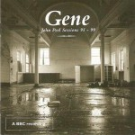 Purchase Gene John Peel Sessions 1995-1999 CD2