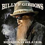 Purchase Billy F. Gibbons The Big Bad Blues