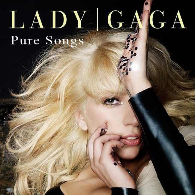 Lady GaGa - Pure Songs