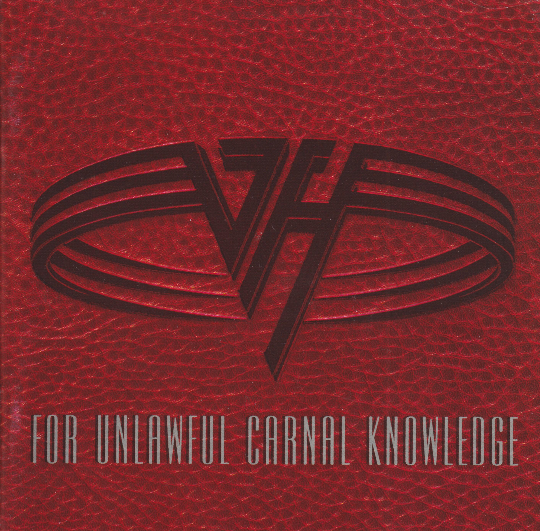 For Unlawful Carnal Knowledge 1991 Hard Rock Van Halen Download Hard Rock Music Download Poundcake For Unlawful Carnal Knowledge