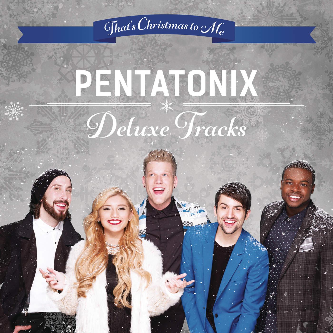 Pentatonix Christmas Cd 2019.That S Christmas To Me Deluxe Tracks Ep 2015 Pop