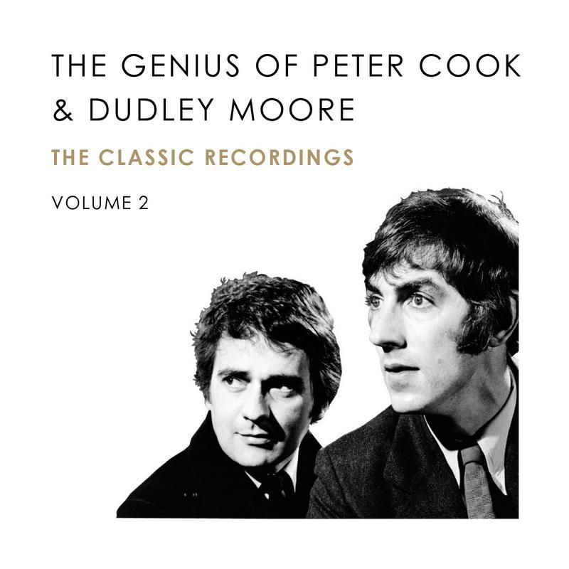 Peter Cook & Dudley Moore - The Genius Of  Peter Cook & Dudley Moore