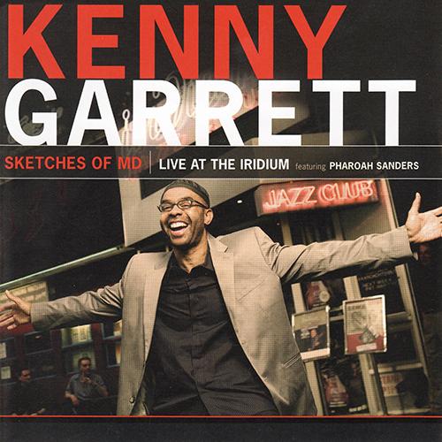 Kenny Garrett - Sketches Of MD.