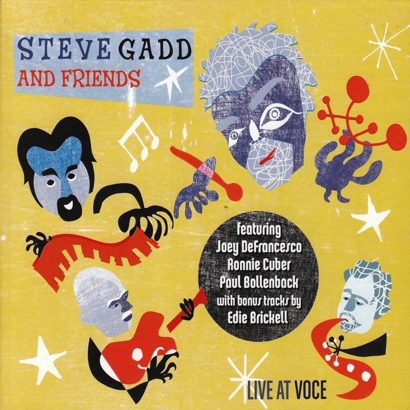 Steve Gadd & Friends - Live At Voce