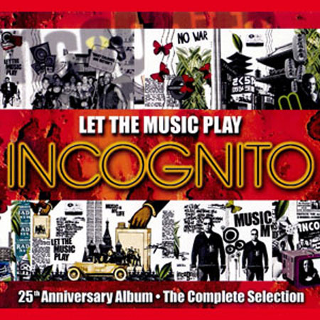 Incognito = Let The Music Play