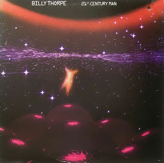 Billy Thorpe - 21st Century Man