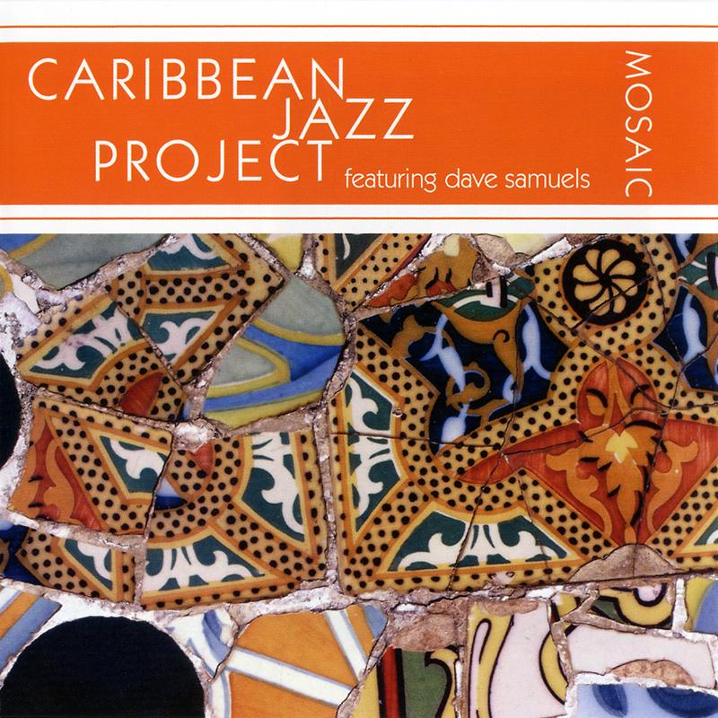 Caribbean Jazz Project - Mosaic