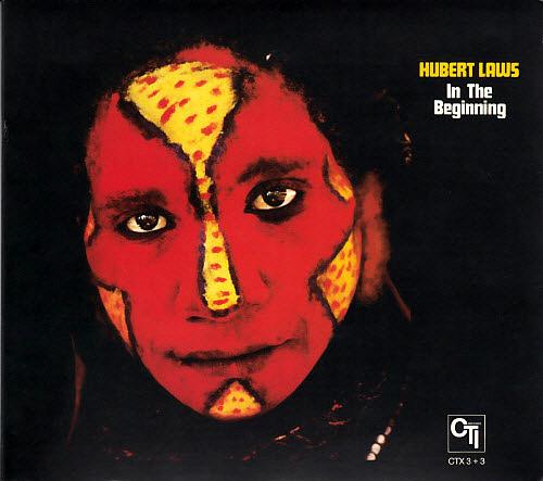 Hubert Laws - In The Beginning
