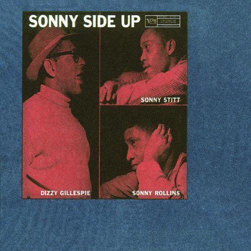 Sonny Rollins Sonny Stitt - Sonny Side Up